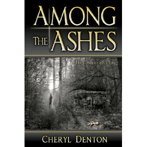 """Among the Ashes"" by Cherly Denton"