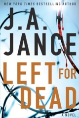 """Left for Dead"" by J.A. Jance"