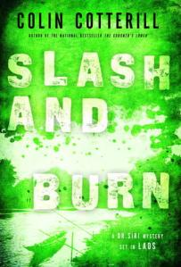 """Slash and Burn"" by Colin Cotterill"