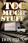 """Too Much Stuff"" by Don Bruns"