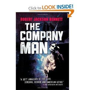 """The Company Man"" by Robert Jackson Bennett"