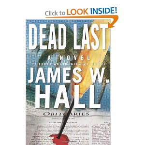 """Dead Last"" by James W. Hall"
