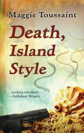 """""""Death, Island Style"""" by Maggie Toussaint"""