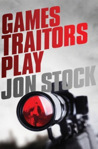 """""""Games Traitors Play"""" by Jon Stock"""