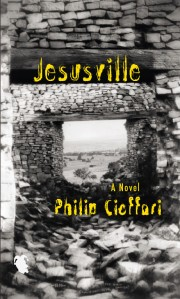 """""""Jeasusville"""" by Philip Cioffari"""