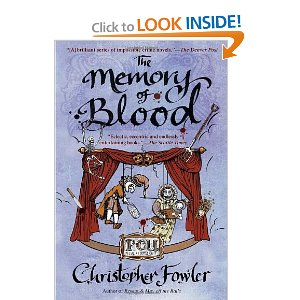 """The Memory of Blood"" by Christopher Fowler"