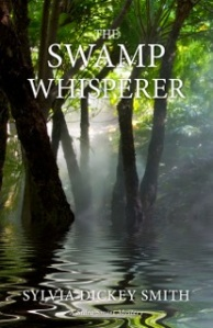 """Swamp Whisperer"" by Sylvia Dickey Smith"