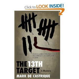 """The 13th Target:  A Mystery"" by Mark de Castrique"
