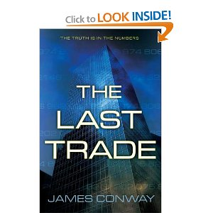 """The Last Trade"" by James Conway"