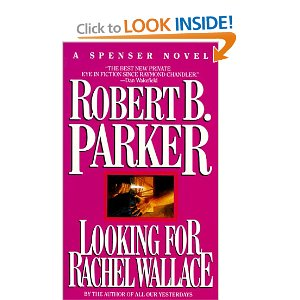 """Looking for Rachel Wallace"" by Robert B. Parker"