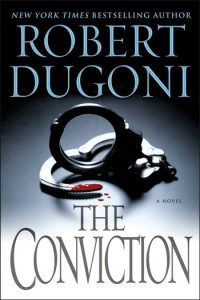 """The Conviction"" by Robert Dugoni"