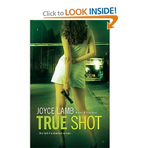 """True Shot"" by Joyce Lamb"