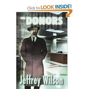 """The Donors"" by Jeffrey Wilson"