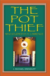 """The Pot Thief Who Studied D.H. Lawrence"" by J. Michael Orenduff"