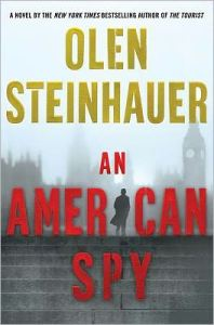 """""""An American Spy"""" by Olen Steinhauer"""