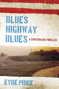 """""""Blues Highway Blues"""" by Eyre Price"""