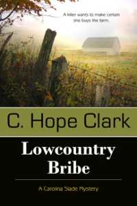 """Lowcountry Bribe"" by C. Hope Clark"