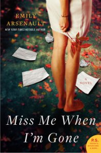"""Miss Me When I'm Gone"" by Emily Arsenault"