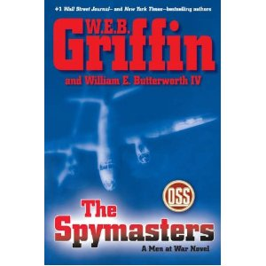 """The Spymasters"" by W.E.B. Griffin & William E. Butterworth IV"