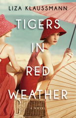 """Tigers in Red Weather"" by Liza Klaussmann"
