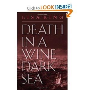 """Death in  a Wine Dark Sea"" by Lisa King"