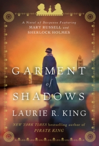 """Garment of Shadows"" by Laurie R. King"