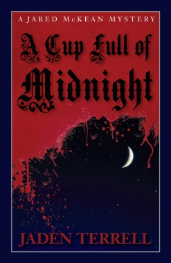"""A Cup Full of Midnight"" by Jaden Terrell"