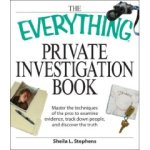 The Everything Private Investigation Book, by Sheila L. Stephens