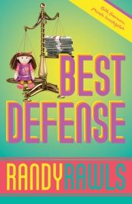 """""""Best Defense"""" by Randy Rawls"""