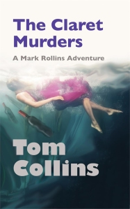 """The Claret Murders"" by Tom Collins"