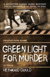 """Green Light For Murder"" by Heywood Gould"