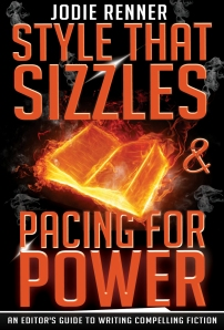 """""""Style That Sizzles & Pacing For Power"""" by Jodie Renner"""