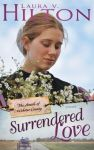 """Surrendered Love"" by Laura V. Hilton"