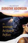 """""""The Woman He Loved Before"""" by Dorothy Koomson"""