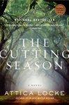 """""""The Cutting Season"""" by Attica Locke"""