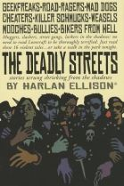 """""""The Deadly Streets"""" by Harlan Ellison"""
