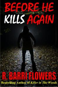 """""""Before He Kills Again"""" by R Barri Flowers"""