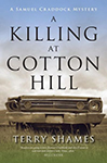 """A Killing At Cotton Hill"" by Terry Shames"