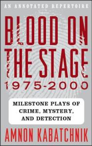 """Blood On The Stage"" by Amnon Kabatchnik"