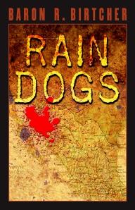 """Rain Dogs"" by Baron R. Birtcher"