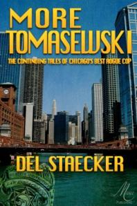 """""""More Tomasewski""""/Del Staecker"""
