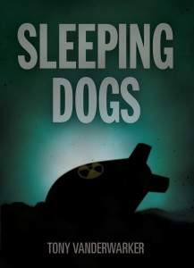 Sleeping Dogs by Tony Vanderwalker